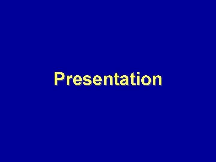 Presentation Presentation Begin Center End Center End Begin