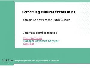 Streaming cultural events in NL Streaming services for