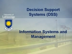Decision Support Systems DSS Information Systems and Management