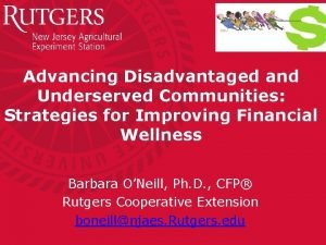 Advancing Disadvantaged and Underserved Communities Strategies for Improving