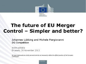 The future of EU Merger Control Simpler and