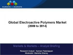 Global Electroactive Polymers Market 2009 to 2014 Markets
