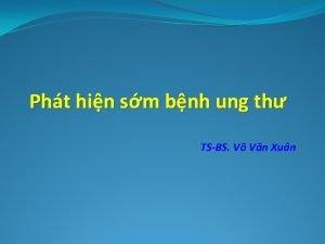 Pht hin sm bnh ung th TSBS V