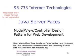 95 733 Internet Technologies Java Server Faces ModelViewController