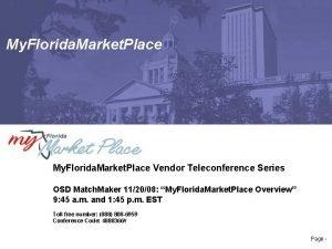 My Florida Market Place Vendor Teleconference Series OSD