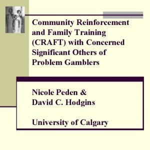Community Reinforcement and Family Training CRAFT with Concerned