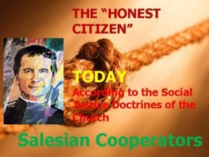 THE HONEST CITIZEN TODAY According to the Social