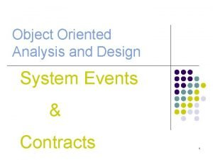 Object Oriented Analysis and Design System Events Contracts