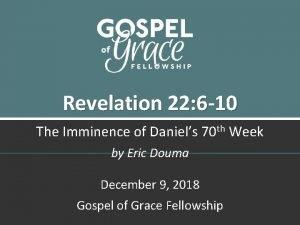 Revelation 22 6 10 The Imminence of Daniels
