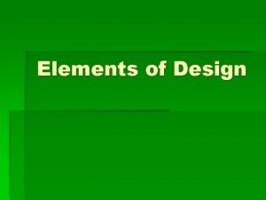 Elements of Design Elements of Design Space Line