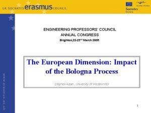ENGINEERING PROFESSORS COUNCIL ANNUAL CONGRESS Brighton 22 23