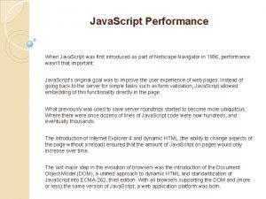 Java Script Performance When Java Script was first