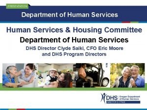 Department of Human Services Housing Committee Department of