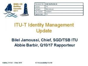 Document No GSC 16 PLEN24 Source ITU Contact