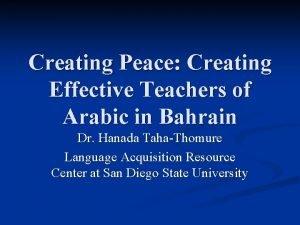 Creating Peace Creating Effective Teachers of Arabic in