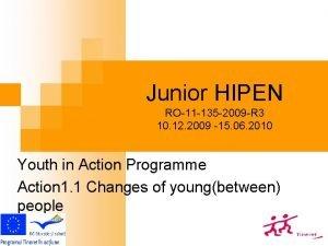Junior HIPEN RO11 135 2009 R 3 10