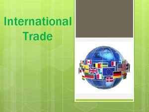 International Trade I Balance of Payments Accounts payments