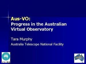 AusVO Progress in the Australian Virtual Observatory Tara
