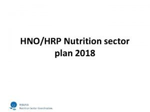 HNOHRP Nutrition sector plan 2018 Nutrition sector key