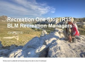 Recreation One Stop R 1 S BLM Recreation