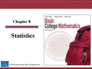 Chapter 8 Statistics 2010 Pearson Prentice Hall All