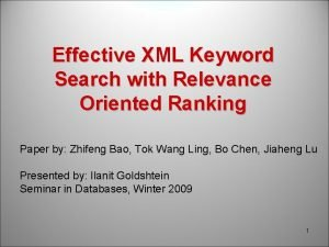 Effective XML Keyword Search with Relevance Oriented Ranking