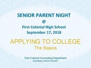 SENIOR PARENT NIGHT First Colonial High School September