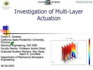 Investigation of MultiLayer Actuation Carlos R Jimenez California