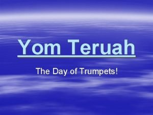 Yom Teruah The Day of Trumpets Leviticus 23
