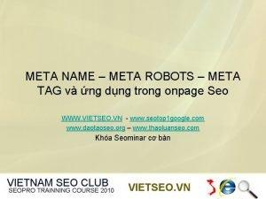 META NAME META ROBOTS META TAG v ng