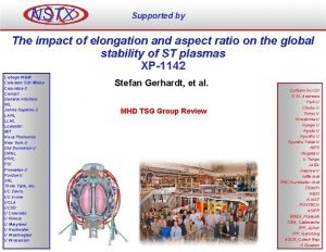 NSTX Supported by The impact of elongation and