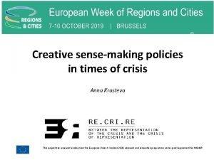 Creative sensemaking policies in times of crisis Anna