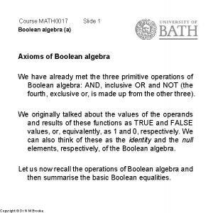 Course MATH 0017 Boolean algebra a Slide 1