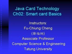 Java Card Technology Ch 02 Smart card Basics