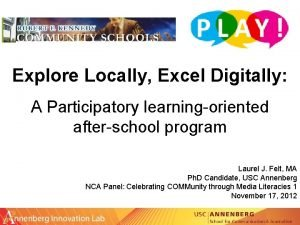 Explore Locally Excel Digitally A Participatory learningoriented afterschool
