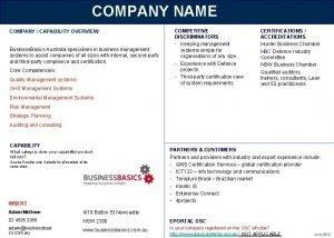 COMPANY NAME COMPANY CAPABILITY OVERVIEW Business Basics Australia