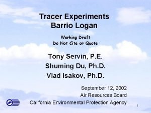 Tracer Experiments Barrio Logan Working Draft Do Not