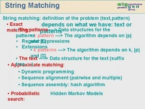 String Matching String matching definition of the problem