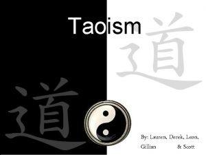 Taoism By Lauren Derek Leon Gillian dsdf Scott
