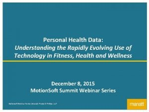 1 Personal Health Data Understanding the Rapidly Evolving