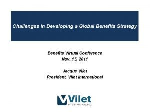 Challenges in Developing a Global Benefits Strategy Benefits