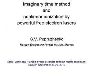 Imaginary time method and nonlinear ionization by powerful