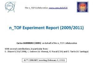 The nTOF Collaboration www cern chn TOF nTOF