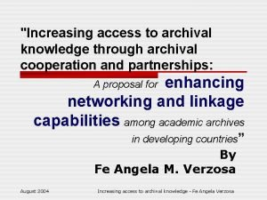 Increasing access to archival knowledge through archival cooperation
