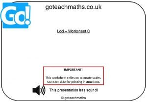 Loci Worksheet C IMPORTANT This worksheet relies on