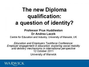 The new Diploma qualification a question of identity