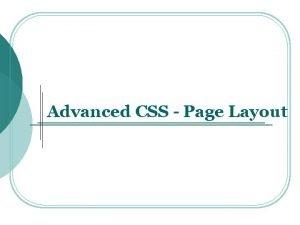 Advanced CSS Page Layout Advanced CSS q Compound