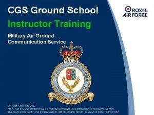 CGS Ground School Instructor Training Military Air Ground