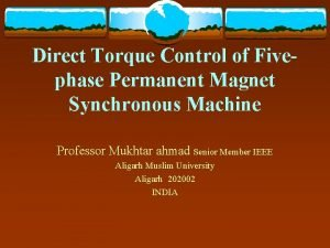 Direct Torque Control of Fivephase Permanent Magnet Synchronous