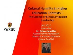 Cultural Humility in Higher Education Contexts The Essence